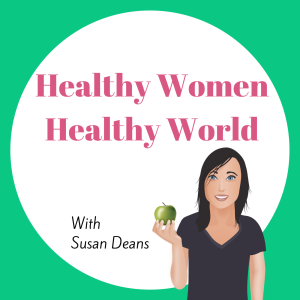 Healthy Women Healthy World Podcast